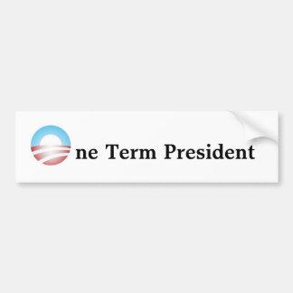 One Term President Bumper Sticker