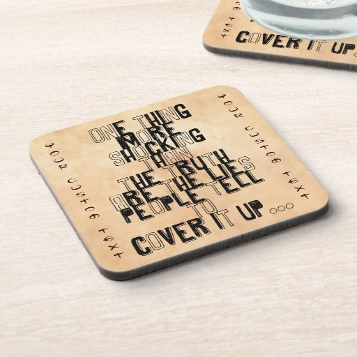 one thing more shocking than the truth quotation coaster