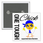 One Tough Chick Colon Cancer Warrior Buttons