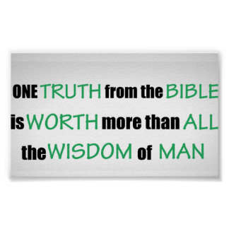 One Truth From The Bible Poster
