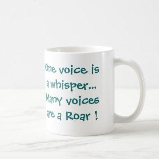 One voice is a whisper... basic white mug