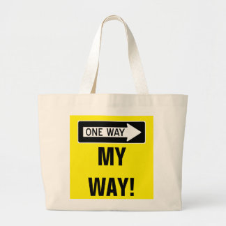 One Way My Way! Jumbo Tote Bag