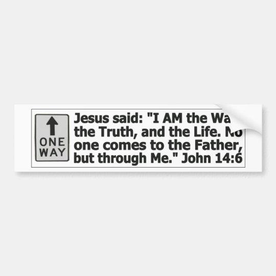 One way - through Christ Bumper Sticker