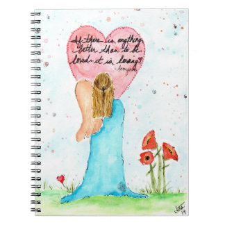 "One Winged Angel ""To be loved--it is loving"" Notebooks"