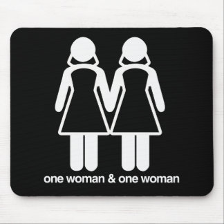 ONE WOMAN AND ONE WOMAN MOUSEPAD