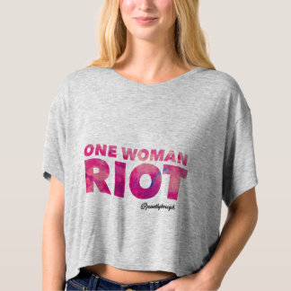 One Woman Riot T-Shirt