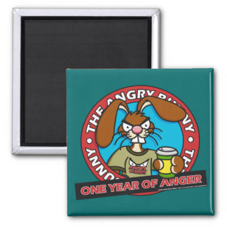 One Year of Anger Magenets Square Magnet