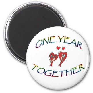 ONE YEAR TOGETHER 6 CM ROUND MAGNET