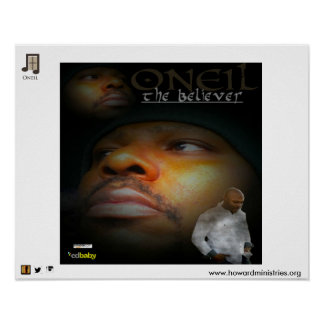 ONEIL Poster from first album '' The Believer""