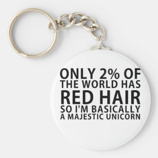 Only 2% of the World has Red Hair so Im Basically Key Ring
