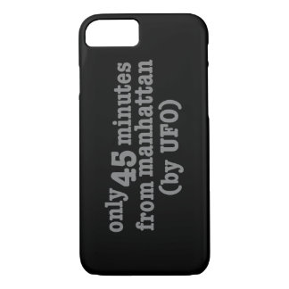 Only 45 Minutes from Manhattan iPhone 7 Case