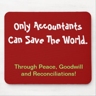 Only Accountants Can Save The World...