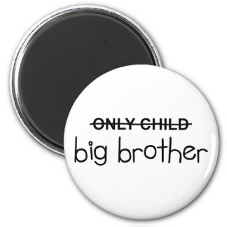 Only Big Brother 6 Cm Round Magnet