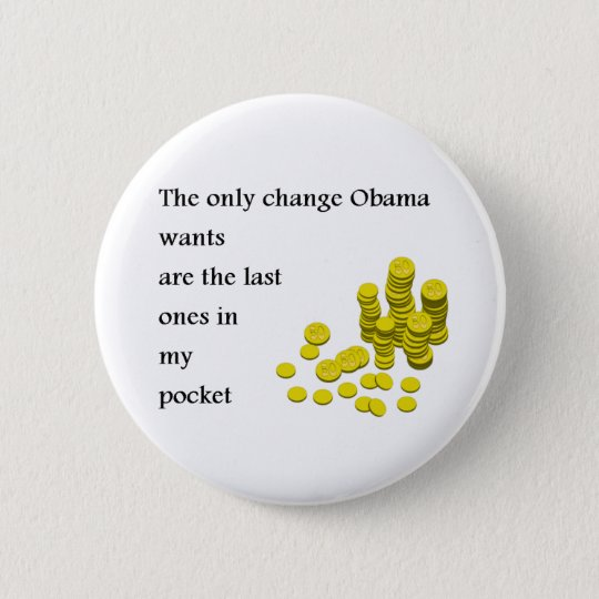 only change obama wants 6 cm round badge
