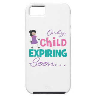 Only Child Expiring Soon iPhone 5 Cover