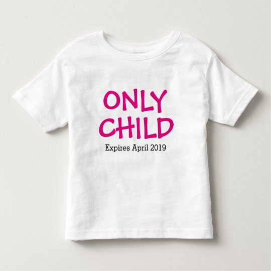 Only Child Personalised Toddler T-Shirt