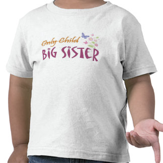 only child sister tees
