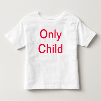 Only Child Toddler Tee