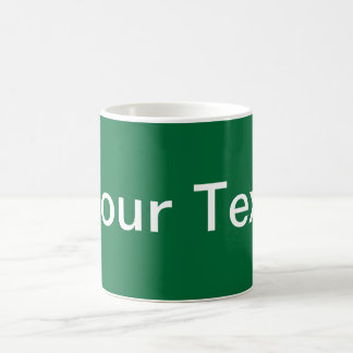 ONLY COLOR / dark green + your text Coffee Mug