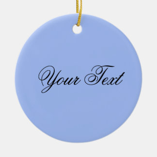ONLY COLOR / light blue + your text Round Ceramic Decoration