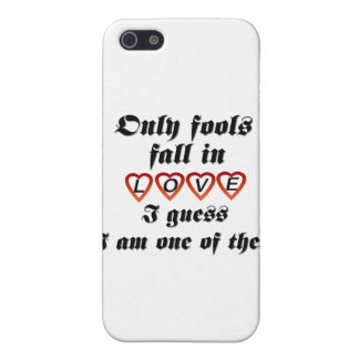 Only fools fall in love iPhone 5 cover