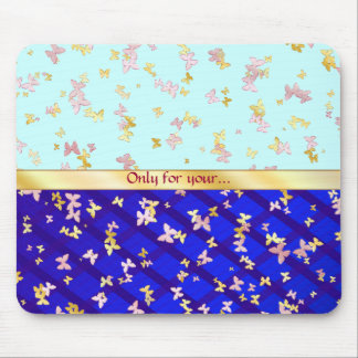 Only for you ... mouse pad