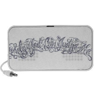 Only god can judge me iPhone speaker