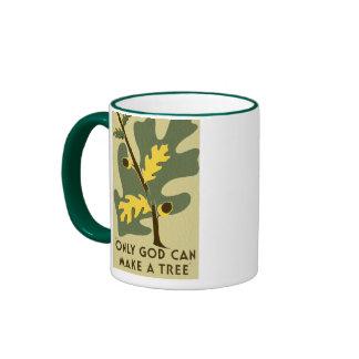 Only God Can Make a Tree Vintage WPA Mug