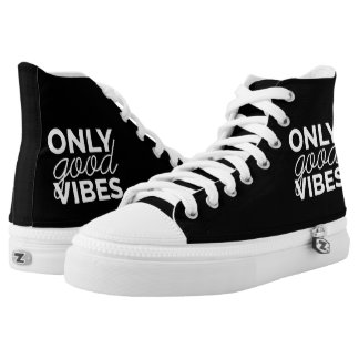 Only Good Vibes High Tops