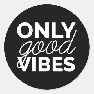Only Good Vibes Round Sticker