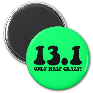 only half crazy 6 cm round magnet
