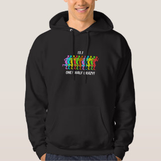 only half crazy hoodie
