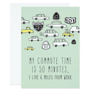 Only in Silicon Valley Greeting Card: Commute 13 Cm X 18 Cm Invitation Card
