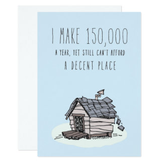 Only in Silicon Valley Greeting Card: Decent House 13 Cm X 18 Cm Invitation Card