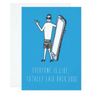 Only in Silicon Valley Greeting Card: Dude 13 Cm X 18 Cm Invitation Card