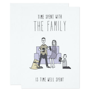 Only in Silicon Valley Greeting Card: Family Time 13 Cm X 18 Cm Invitation Card