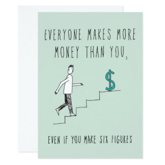 Only in Silicon Valley Greeting Card: More Money 13 Cm X 18 Cm Invitation Card