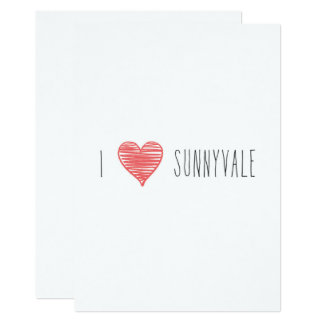 Only in Silicon Valley Greeting Card: Sunnyvale 13 Cm X 18 Cm Invitation Card