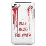 Only Jesus Follower iPod Case iPod Touch Cases