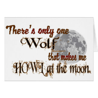 Only one wolf for me greeting card