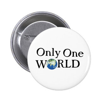 Only one World 6 Cm Round Badge