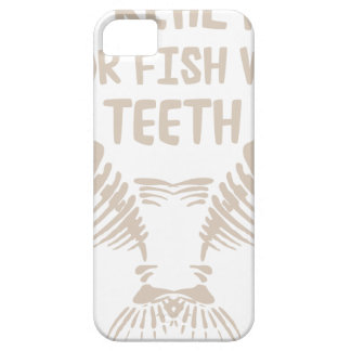 Only Real Men Go For Fish With Teeth Case For The iPhone 5