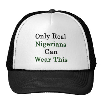 Only Real Nigerians Can Wear This Trucker Hat