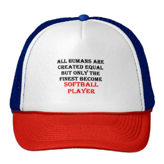 Only The Finest Become Softball Player Cap