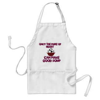 Only The Pure of Heart Can Make Good Soup Standard Apron