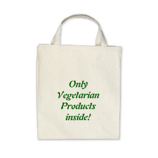 Only Vegetarian Products Inside! Organic Bag