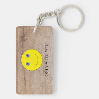 Only with you key ring