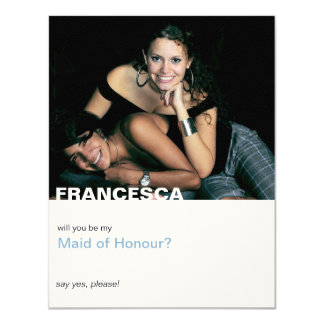 """Only You   Photo """"Will you be my maid of honor"""" 11 Cm X 14 Cm Invitation Card"""