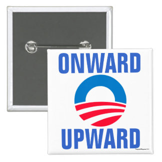 Onward Upward Obama Button