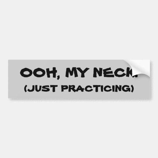 OOH, My Neck! Whiplash Lawsuit Bumper Sticker